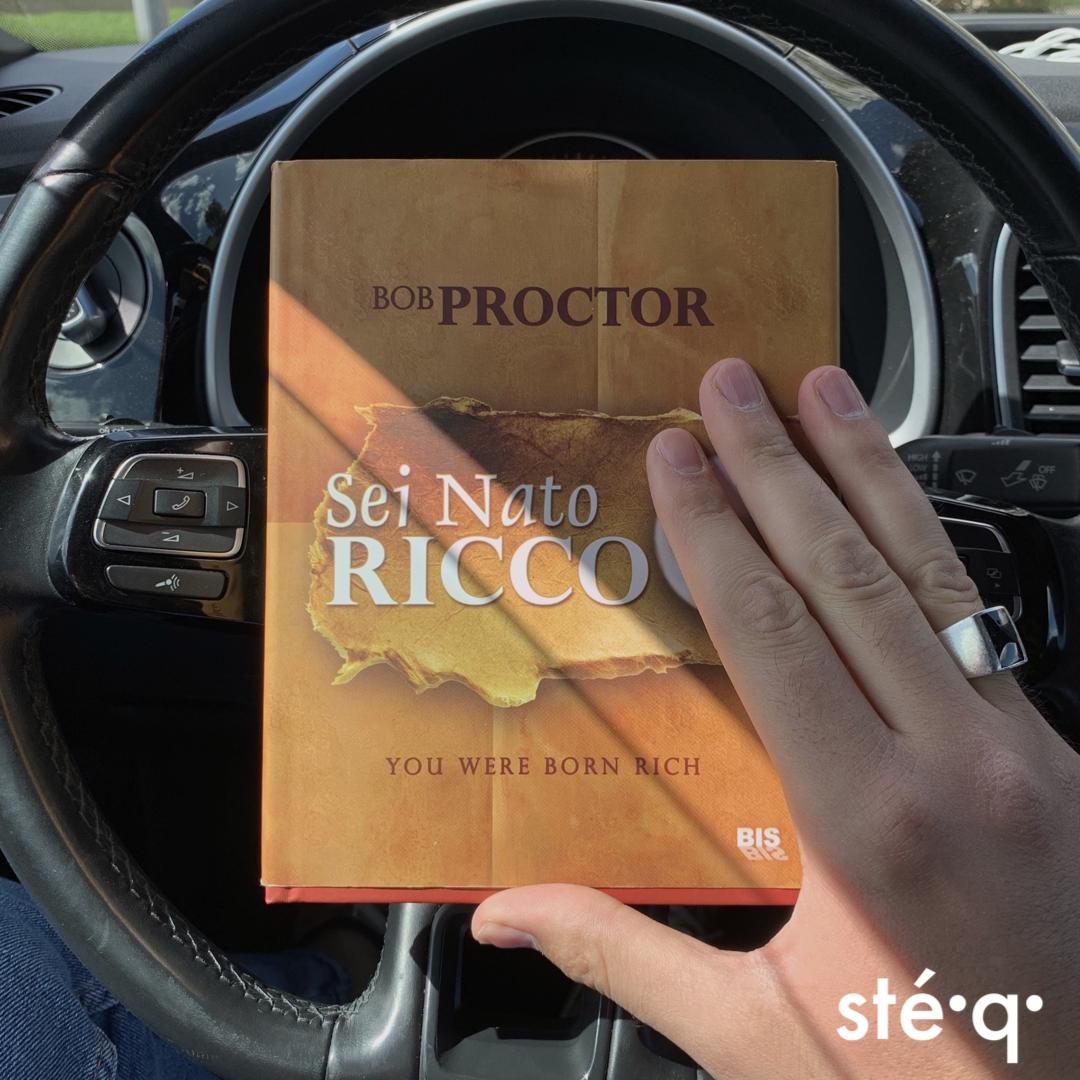 SEI NATO RICCO - LIBRO DI BOB PROCTOR