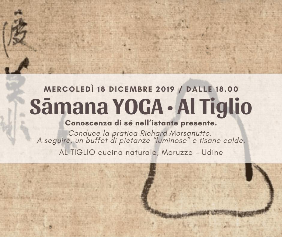 Sāmana YOGA Al Tiglio • con Richard Morsanutto