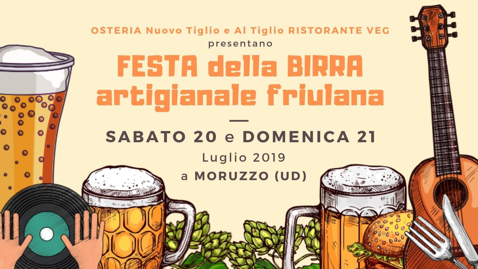 2^ FESTA DELLA BIRRA artigianale friulana • Al Tiglio di Moruzzo UD